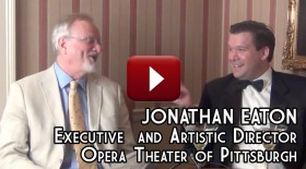 JONATHAN EATON – Executive and Artistic Director, Opera Theater of Pittsburgh