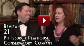 Review: 21, Pittsburgh Playhouse Conservatory Company